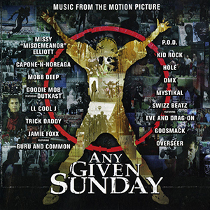 Any Given Sunday Soundtrack by POD