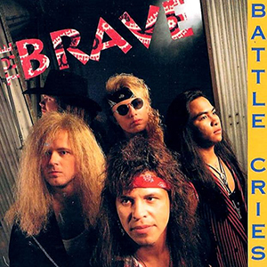 Battle Cries by The Brave