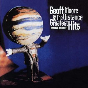 Geoff Moore and the Distance Greatest Hits by Geoff Moore and the Distance