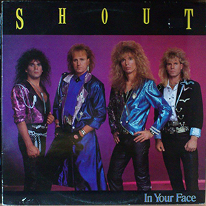 In Your Face by Shout