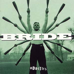 Oddities by Bride