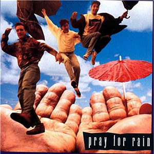 Pray For Rain by PFR