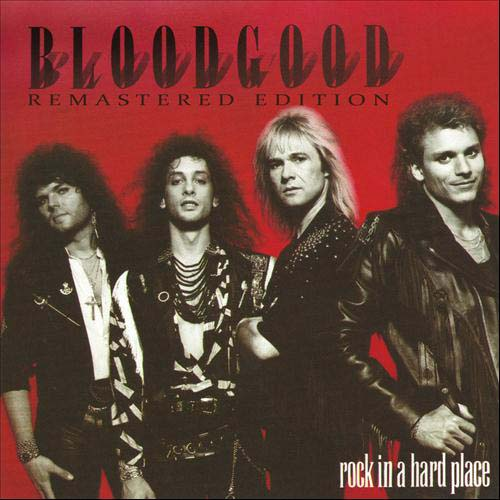 Rock In A Hard Place by Bloodgood