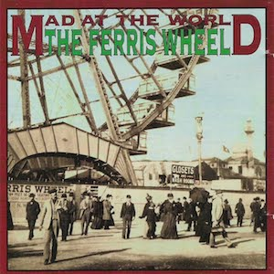 The Ferris Wheel by Mad At The World