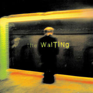 The Waiting (self-titled) by The Waiting
