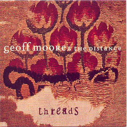 Threads by Geoff Moore and the Distance