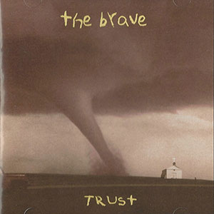 Trust by The Brave